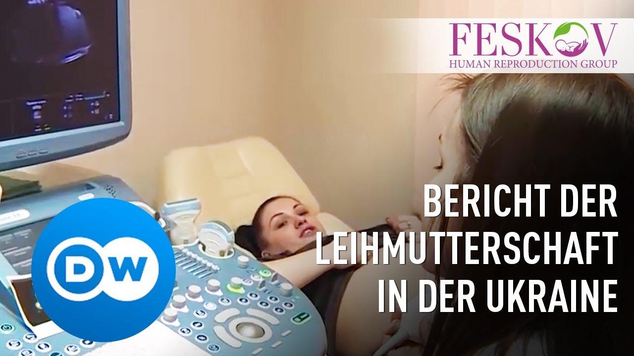 Leihmutter In Der Ukraine Bericht Der Deutschen Welle Uber Die