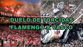 Duelo de Torcidas - Flamengo x Vasco