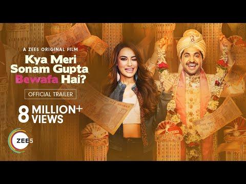 Kya Meri Sonam Gupta Bewafa Hai? | Official Trailer | A ZEE5 Original Film | Watch Now on ZEE5