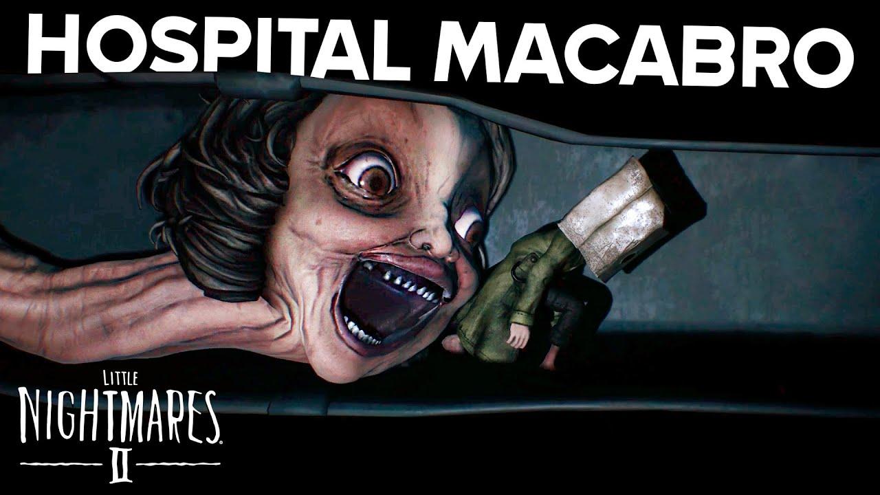 TERROR NO HOSPITAL MACABRO! - Little Nightmares 2 #3 💀