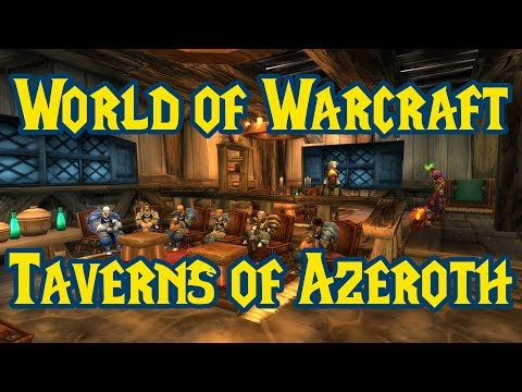 Taverns of Azeroth - World of Warcraft Music (Complete)