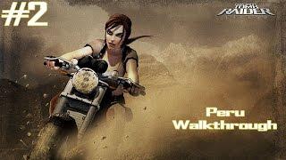 Tomb Raider Legend - [Part 2 - 100% Complete] - Peru
