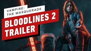 Vampire: The Masquerade - Bloodlines 2 Reveal Trailer