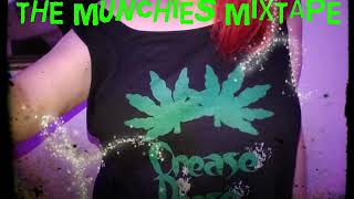 Crease Reese  - The Munchies Mix tape (Full Album)