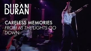 Duran Duran - Careless Memories from AS THE LIGHTS GO DOWN