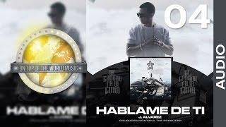 J Alvarez - Háblame de Ti | Track 04 [Audio]