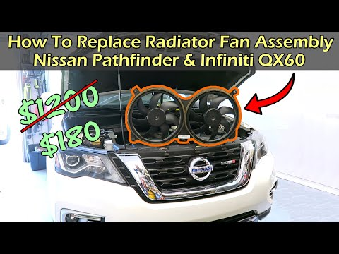 How To Replace Nissan Pathfinder Radiator Fan Assembly (Infiniti QX60)