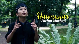 HUWANUR - FARHAT MUSHOFI ( COVER MUSIC )