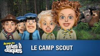 Le camp scout - Têtes à claques - Saison 1 - Épisode 2