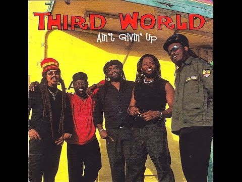 Ain't Givin' Up by Third World featuring Bunny Rugs