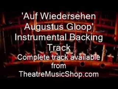 Auf Wiedersehen Augustus Gloop - Instrumental Backing Track
