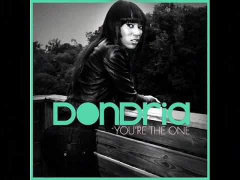 Dondria   Youre The One with lyrics High Quality!