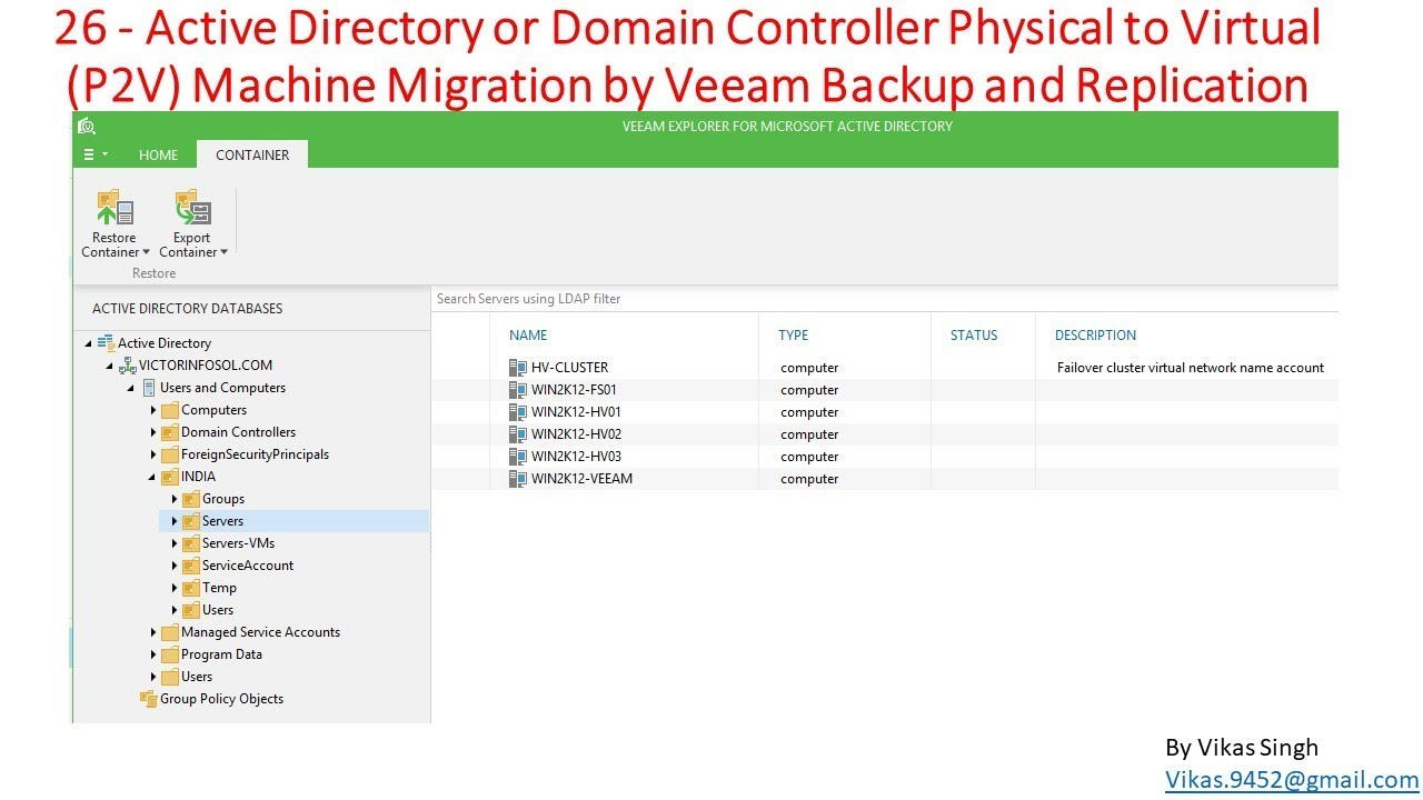 Veeam Advance Training   26 - Active Directory Physical to Virtual Machine  Migration by Veeam