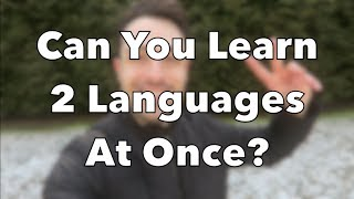 Can You Learn 2 Languages at Once?   Italian, Spanish, French