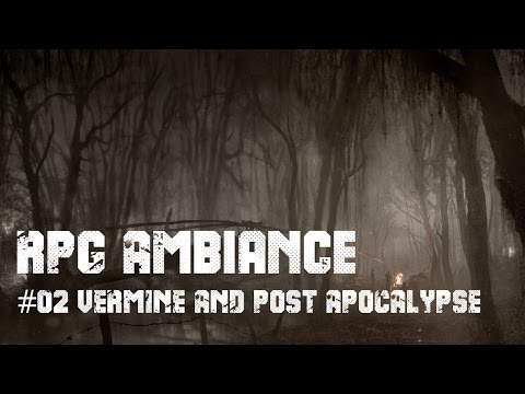 RPG AMBIANCE #02 - SWAMP and ROAD - 1hour of  POST APOCALYPTIC MUSIC