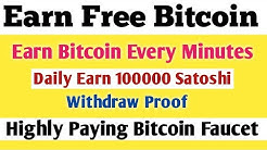 Earn free bitcoin Every minutes  Earn Daily 100000 satoshi   Live Payout Proof