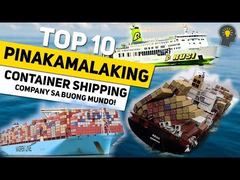 10 Pinakamalaking Shipping Company sa Buong Mundo