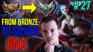 Jinx : Double AD bot... xD - Du bronze à X #27 - Guide League of Legends