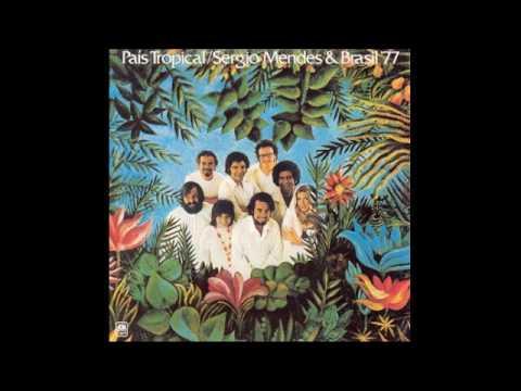Sergio Mendes & Brasil '77 – País Tropical - 1971 - full vinyl album