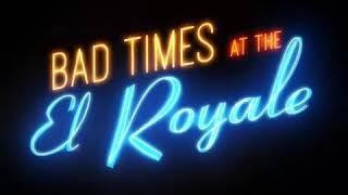 הסרט זמנים קשוחים באל רויאל טריילר רשמי HD עם כריס המסוורת ודקוטה ג'ונסון