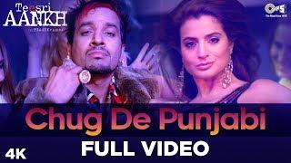 Chug De Punjabi Full Teesri Aankh   Featuring Jazzy B, Ameesha Patel   Punjabi Hits