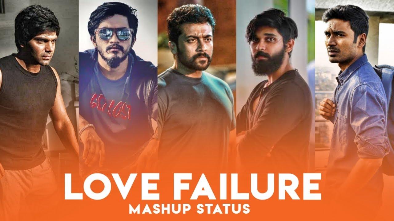 Love Failure Mashup Whatsapp Status Tamil Sad Whatsapp Status Havoc Brothers Depression Youtube