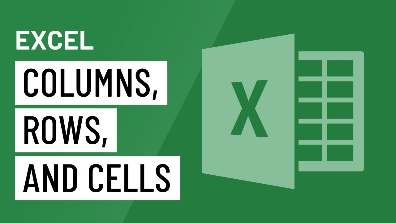 Excel: Modifying Columns, Rows, and Cells