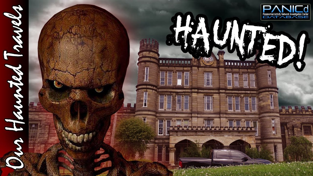 The Haunting of the West Virginia Penitentiary by: Our Haunted Travels - PANICd