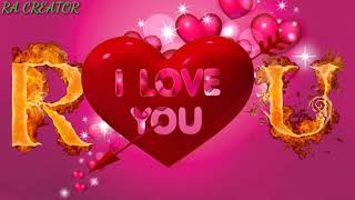 R love U whatsapp status R letter u letter whatsapp status u love R whatsapp status
