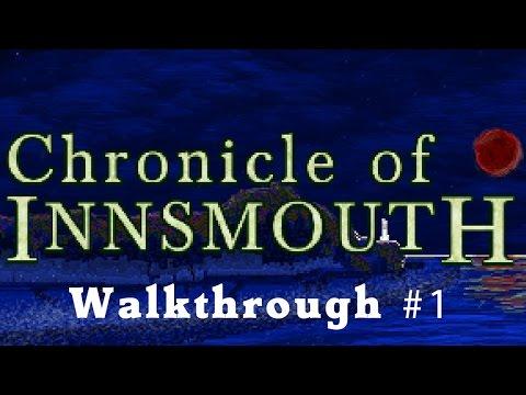 Chronicle of Innsmouth | Walkthrough 1/5