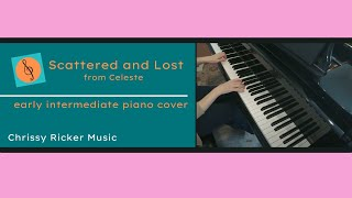 Scattered and Lost from Celeste (easy piano) - Lena Raine - Arr. Chrissy Ricker