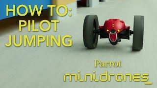 Parrot Minidrones - Jumping - Tutorial #2: Piloting