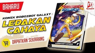 BoBoiBoy Galaxy Comic VOL #7 Promo (Available NOW in Monsta Store, Popular, and selected bookstores)
