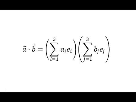 Index/Tensor Notation: The scalar or dot product - Lesson 2