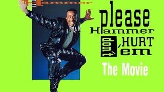 Please Hammer Don't Hurt 'Em: The Movie - FULL VHS RIP