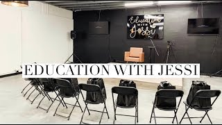 EDUCATION WITH JESSI: ALL ABOUT OUR TRAININGS
