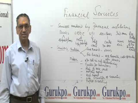 Financial Services( B.Com, M.Com) Lecture by Mr. B.K. Jain.