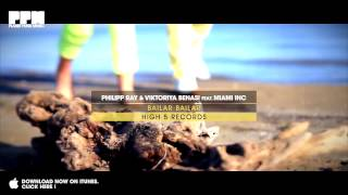 Philipp Ray & Viktoriya Benasi feat. Miami Inc - Bailar Bailar (Dancefloor Kingz Video Edit)