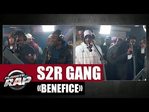 Youtube: [Exclu] S2R GANG«Bénéfice» #PlanèteRap