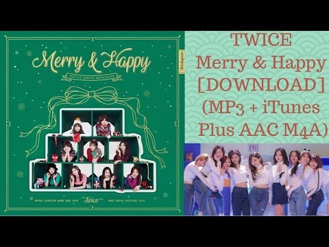 DOWNLOAD TWICE – Merry & Happy [Repackage] (MP3 + ITunes Plus AAC M4A)