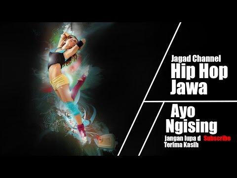 Hip Hop Jawa - Ayok Ngising