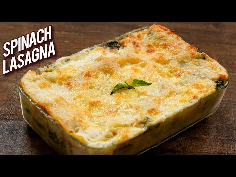 BEST Spinach Lasagna Recipe How To Make Vegetable Lasagna At Home Bhumika