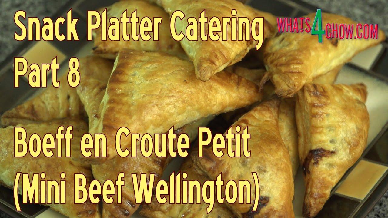 Snack Platter Catering - Part 8 - Boeff en Croute Petit - Mini Beef ...