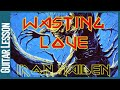 Wasting Love By Iron Maiden - Guitar Lesson Tutorial