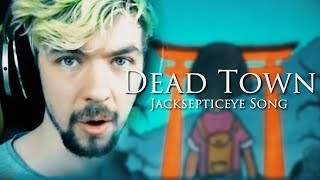 """""""DEAD TOWN"""" (Jacksepticeye Remix) 