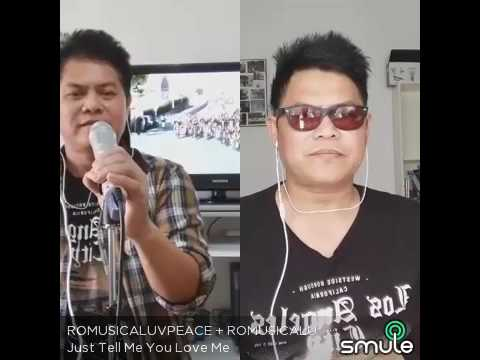 JUST TELL ME U LOVE ME COVERED BY RHOMIE AND ROMAN
