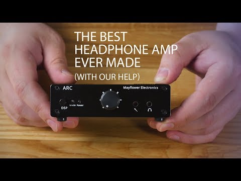 Mayflower Electronics ARC AMP/DAC - The Most Epic Options Ever