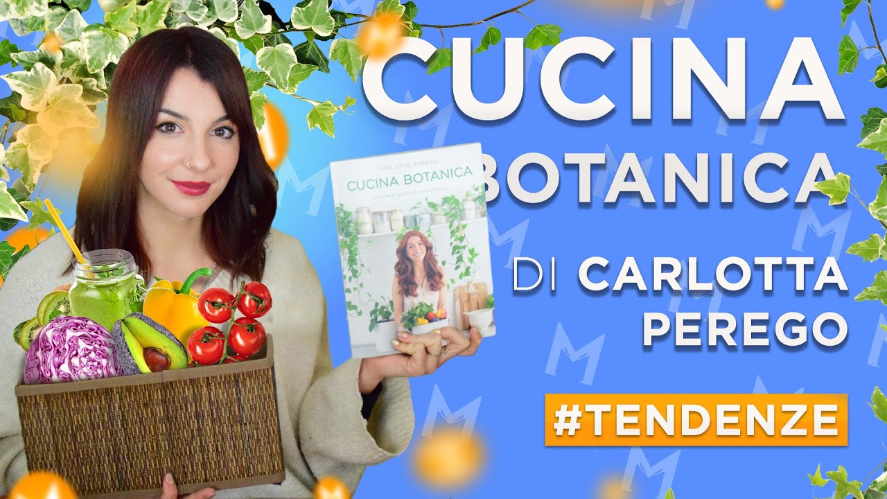 Cucina Botanica Di Carlotta Perego Recensione Vegan Youtube
