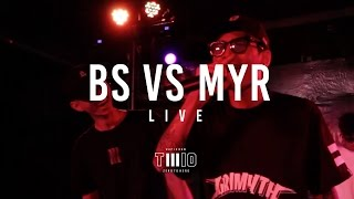 """BS vs MYR"" RIVERRHYME [LIVE] @TWIO3 CNX 