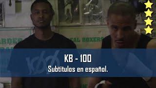 KB - 100 (ft. Andy Mineo). Subtitulos en español.